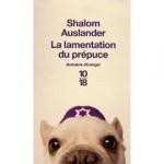 auslander-shalom-la-lamentation-du-prepuce-livre-896908700_ML